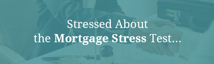 Stressed About the Mortgage Stress Test